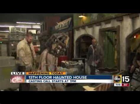 floor haunted house casting call  phoenix youtube