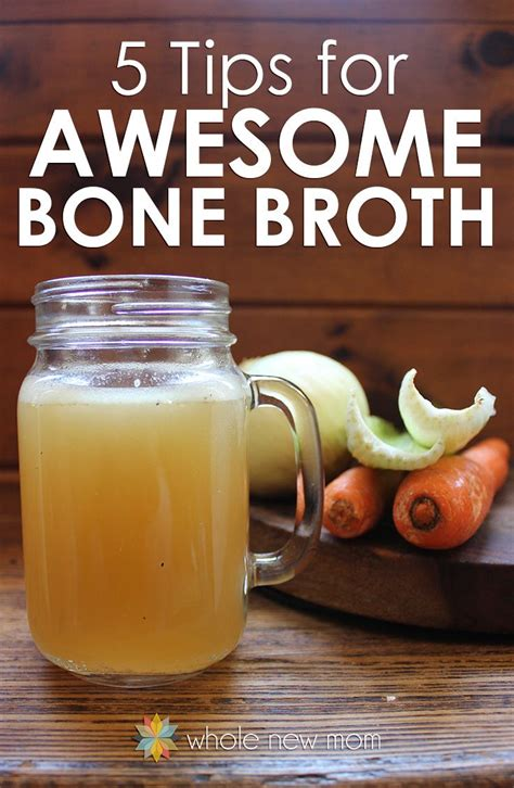 8 Tips To Make Your Bones Stronger by Bone Broth 5 Tips For Awesome Bone Broth