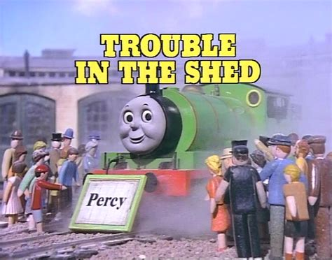 trouble in a green books trouble in the shed the tank engine wikia