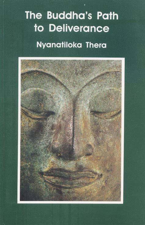 the buddhaâ s ancient path books buddha s path to deliverance thera nyanatiloka dhamma