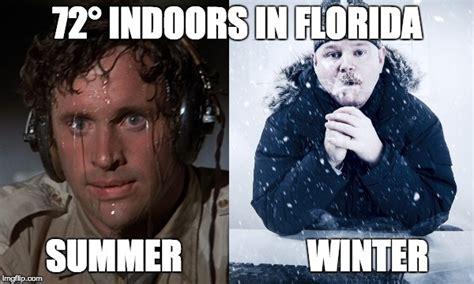 Florida Winter Meme - meanwhile in florida imgflip
