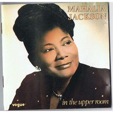 god is in the room lyrics mahalia jackson in the room gospel naismudmerfing s