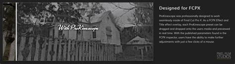 final cut pro black and white a new plugin entitled prokinescope was released today from