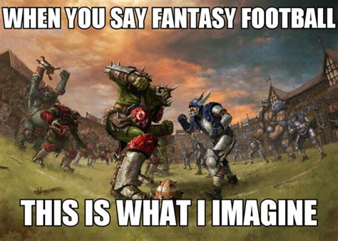 Funny Fantasy Football Memes - fantasy football you say the meta picture