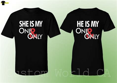 Shirts For Couples T Shirt She He Is My One And Only Matching