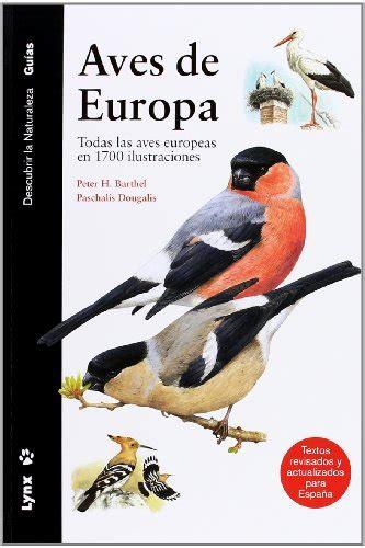 descargar libro e aves de europa todas las leer libro aves de europa todas las aves europeas en 1700 ilustraciones descargar libroslandia