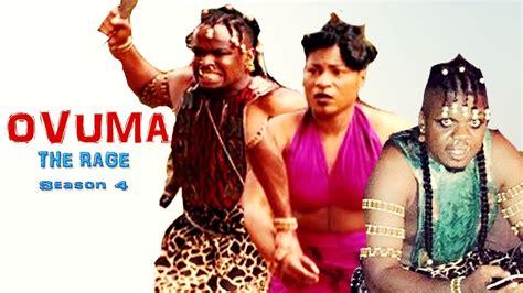 Watch Rage 2016 Ovuma The Rage Season 4 2016 Latest Nigerian Nollywood