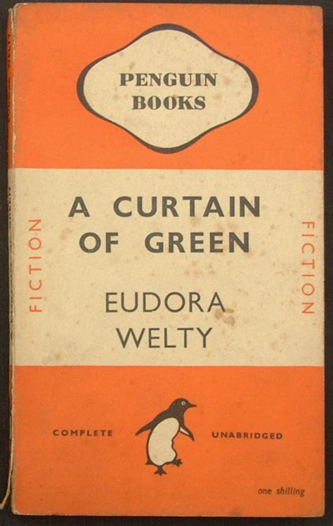a curtain of green eudora welty penguin first editions early first edition penguin