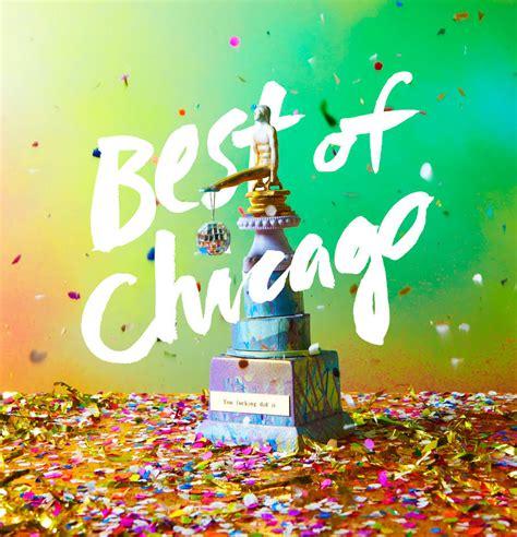 best chicago best of chicago 2015 chicago reader