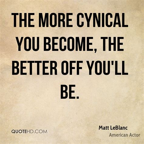 the more the better matt leblanc quotes quotehd