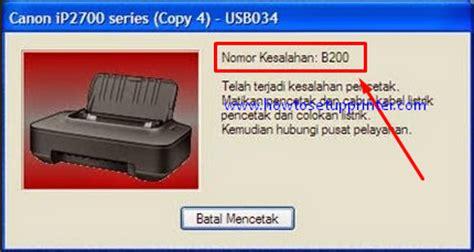 resetter printer canon ip2770 error b200 printer not printing b200 ip2770 187 setup printer network