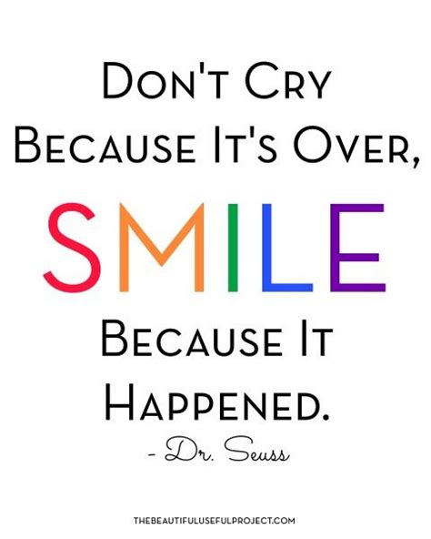 printable quotes by dr seuss free printable dr seuss quote don t cry because it s