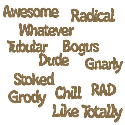 80s Slang chipboard 80 s slang word set