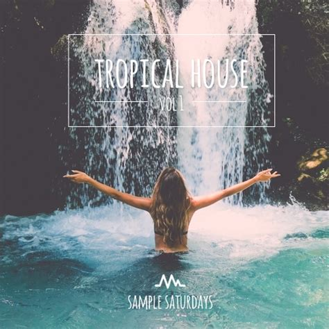 tropical house music slesaturdays iamm tropical house sound pack vol 1 blog