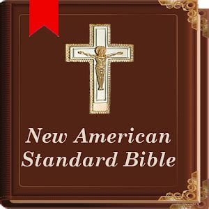 New American Standard Bible Android Apps On Google Play