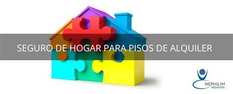 seguros alquiler pisos seguro de hogar para pisos de alquiler corredur 237 a de