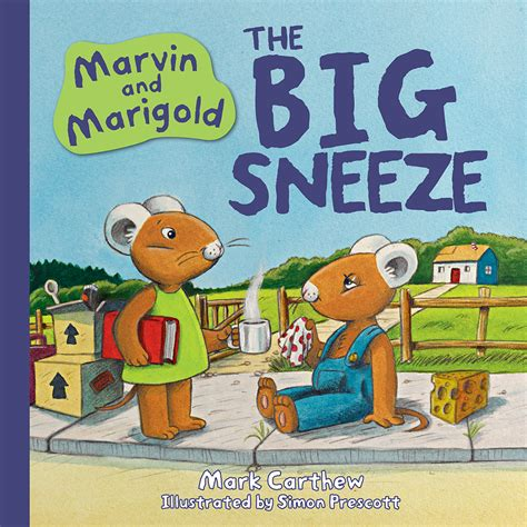 the sneeze books marvin and marigold the big sneeze