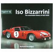 Iso Bizzarrini The Remarkable History Of A3/C 0222