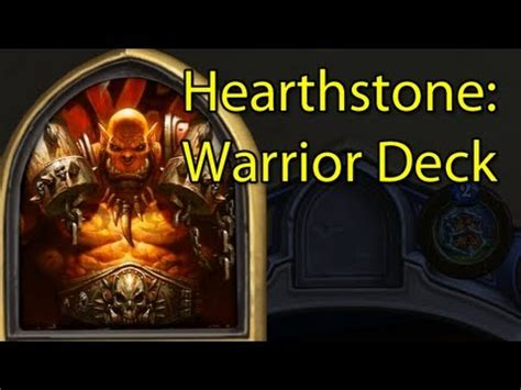 Warrior Deck Hearthstone by Hearthstone Ranked Warrior Garrosh Deck Closed Beta