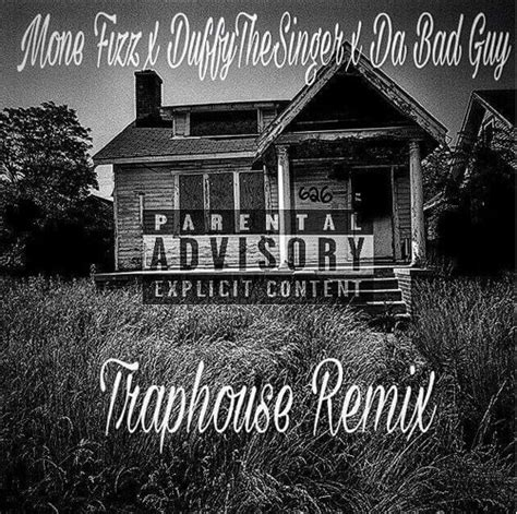 House Remix by Outlawempire S Quot Trap House Remix Quot Getting Viral Amongst