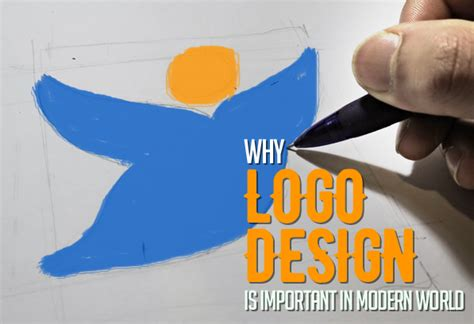 why design is important why logo design is important in modern world articles