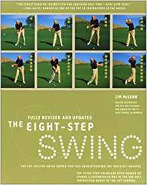 jim mclean 8 step swing the eight step swing the top selling swing system that