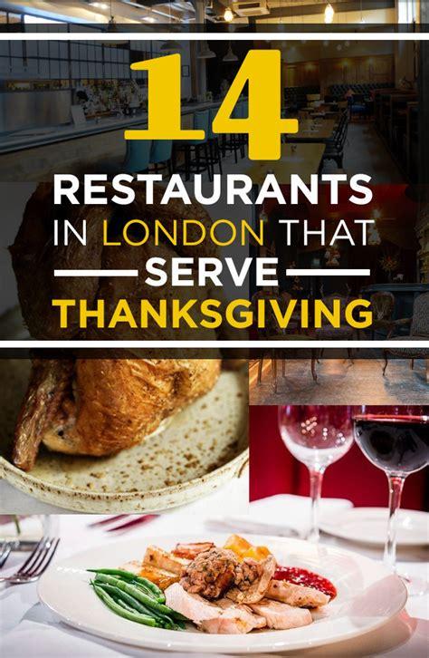 14 restaurants in london that serve thanksgiving