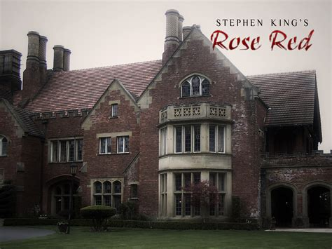 rose red house stephen king s rose red a haunted mansion perhaps king was inspired to re imagine