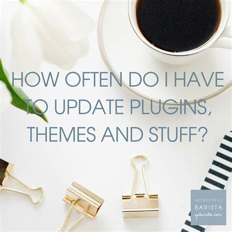 newspaper theme update faq how often do i have to update plugins themes and