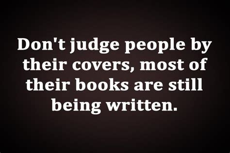 Judging Books By Their Covers by Dont Judge By Looks Quotes Quotesgram