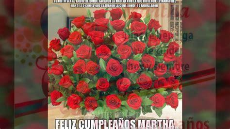 imagenes de feliz cumpleaños martha feliz cumplea 241 os martha youtube