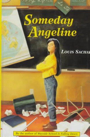 someday angeline someday angeline 1 by louis sachar reviews discussion bookclubs lists