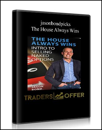 the house always wins jasonbondpicks the house always wins traders offer free forex trading