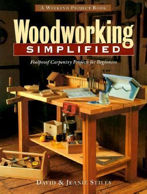 woodworking simplified foolproof carpentry projects