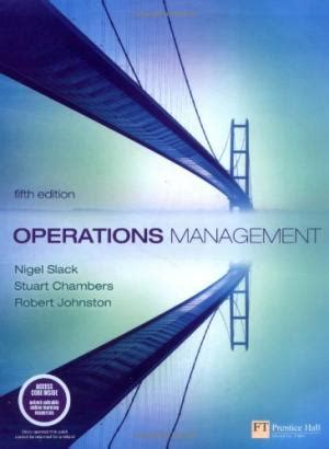 operations strategy 5th edition books 0273708473 operations management 5th edition by nigel