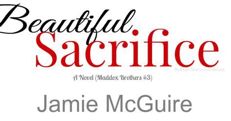 beautiful sacrifice a novel maddox brothers volume 3 t 237 tulo revelado beautiful sacrifice maddox brothers 3