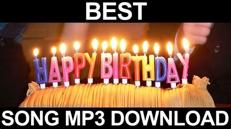 Happy Birthday Song Download Mp3 Audio Free Youtube | free download birthday song mp3 english toast nuances