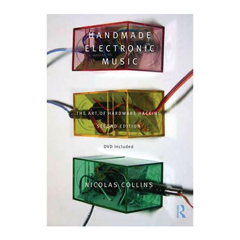 Handmade Electronic The Of Hardware Hacking - handmade electronic