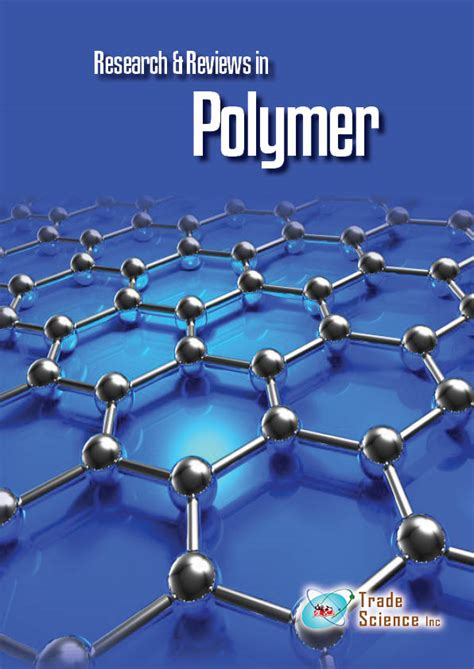 polymer rubber st research reviews in polymer home