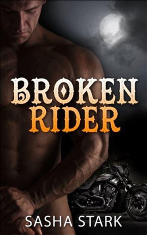 dangerously a broken riders novel books broken rider by stark