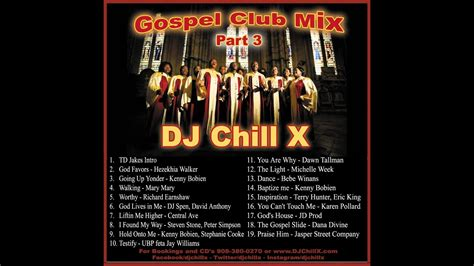 gospel house music gospel house music mix by quot dj chill x quot part 3 youtube