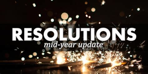 new year 2015 sunday weekly resolutions mid year update are we on track