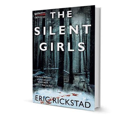 Pdf Silent Eric Rickstad by Lit The Silent By Eric Rickstad Books