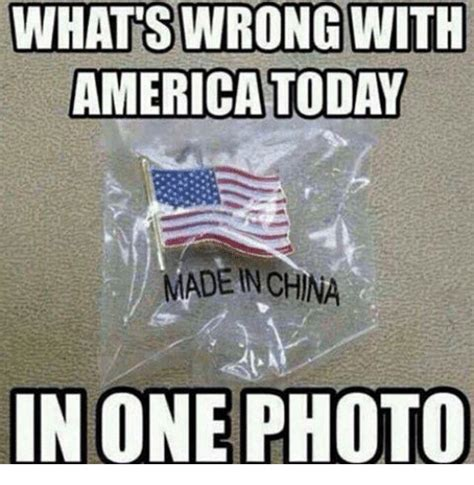 prices of things made in america made in china memes of 2017 on sizzle