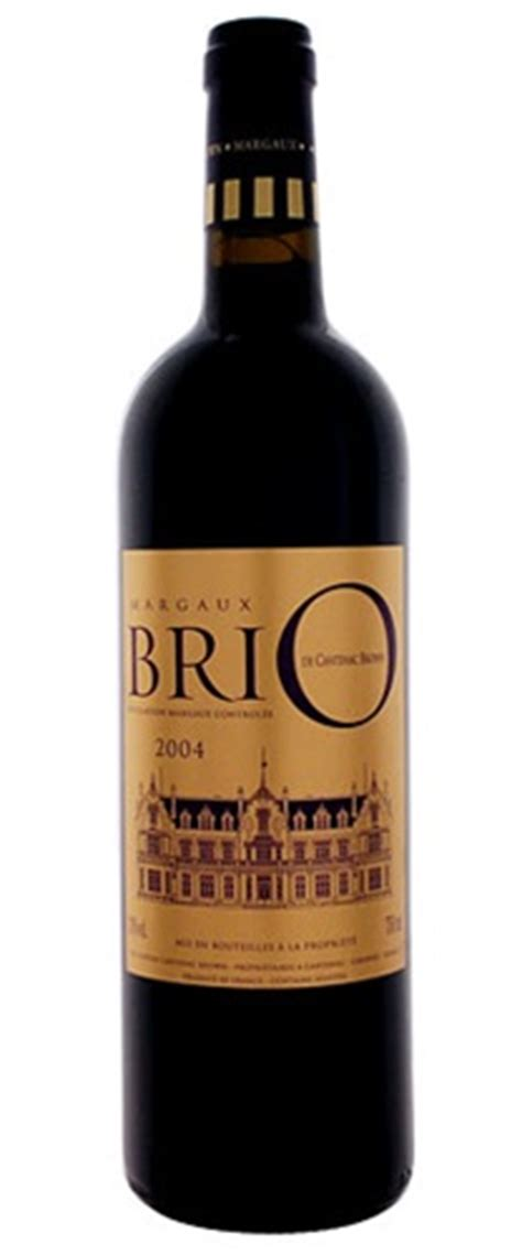 brio wine brio de chateau cantenac brown margaux 2004 bordeaux france