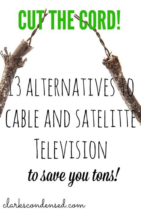 alternatives  cable  satellite television