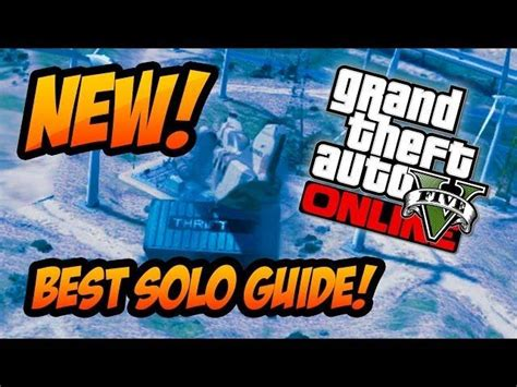 Gta Online Money Making Solo - gta 5 online best solo easy money quot make money quot guide after the high life update