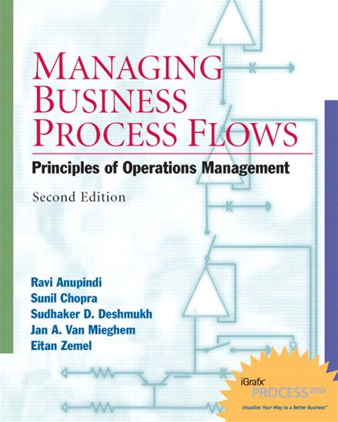 Managing Business Process Flows anupindi chopra deshmukh mieghem zemel managing