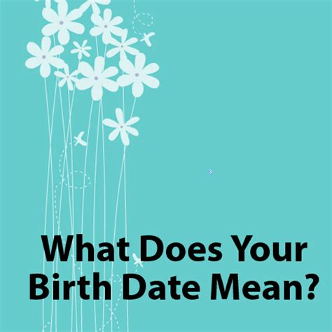 birth date meaning personality birth date meaning book