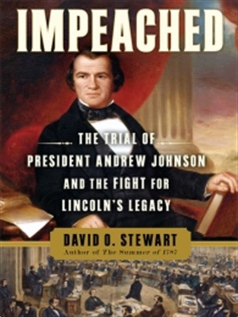 the for impeachment books impeached isbn 9781416547501 pdf epub david o stewart